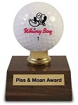 Piss & Moan Award